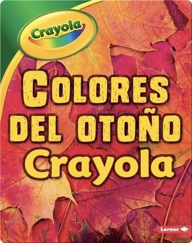 Colores del otoño Crayola ®️ (Crayola ®️ Fall Colors)
