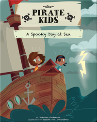 The Pirate Kids: A Spooky Day at Sea