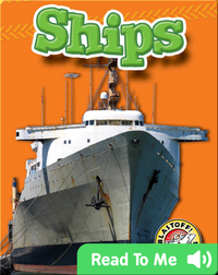 Ships: Mighty Machines