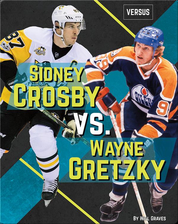 Sidney Crosby vs. Wayne Gretzky