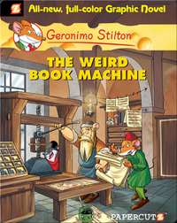 Geronimo Stilton Graphic Novel #9: The Weird Book Machine