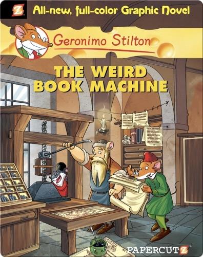 Geronimo Stilton Graphic Novel #9: The Weird Book Machine