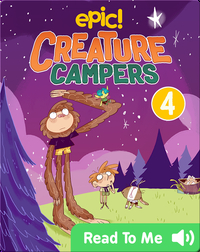 Creature Campers Book 4: Surprise Under The Stars