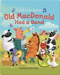 Old MacDonald Had a Band