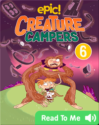 Creature Campers Book 6: Surprise Under The Stars