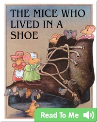 The Mice Who Lived in a Shoe