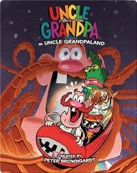 Uncle Grandpa OGN Vol. 2: Uncle Grandpa in Uncle Grandpaland