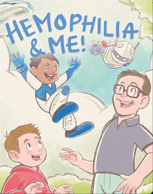 Hemophilia and Me