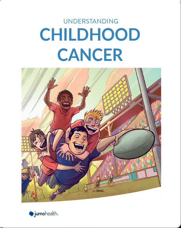 Understanding Childhood Cancer