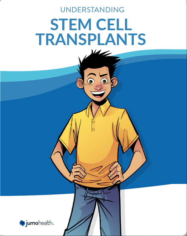 Understanding Stem Cell Transplants