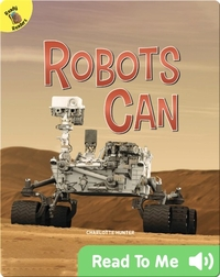 Robots Can