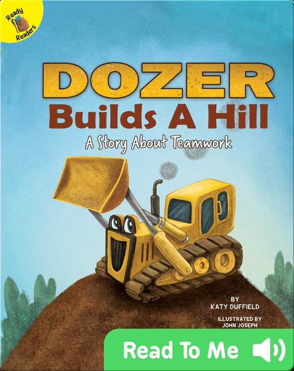 Dozer Builds A Hill