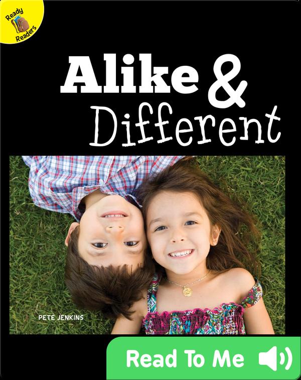 Alike & Different