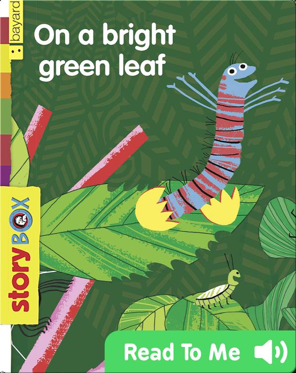 On a Bright Green Leaf