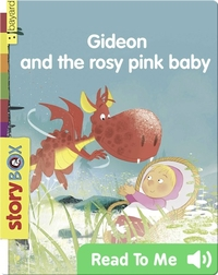 Gideon and the Rosy Pink Baby