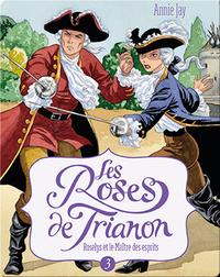 Les Roses de Trianon: Roselys et le Maître des esprits