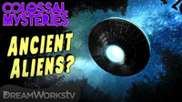 Ancient Aliens... DEBUNKED! | COLOSSAL MYSTERIES