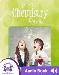 It's the Chemistry Review