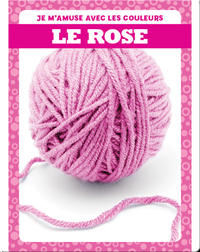 Le rose (Pink)
