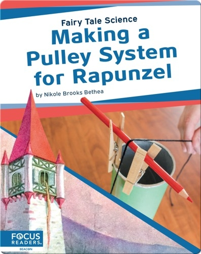 Making a Pulley System for Rapunzel