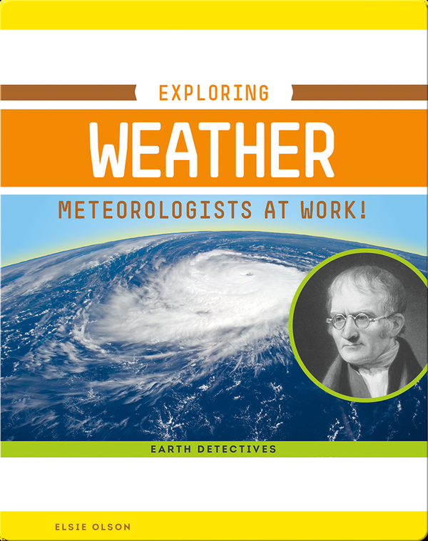 Exploring Weather: Meteorologists at Work!