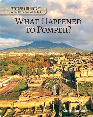 What Happened to Pompeii?