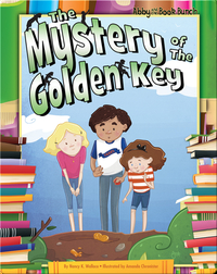 Abby and the Book Bunch: The Mystery of the Golden Key