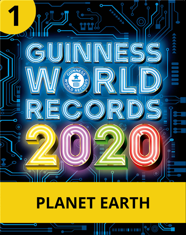 Guinness World Records 2020: Planet Earth