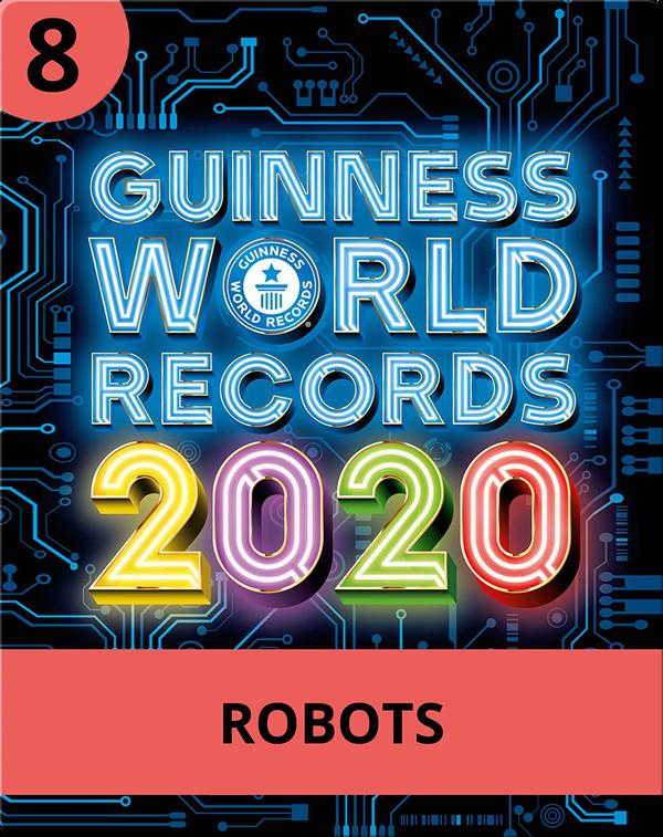 Guinness World Records 2020: Robots
