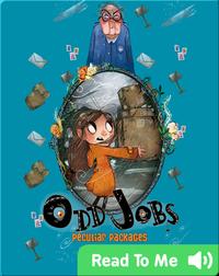 Odd Jobs: Peculiar Package