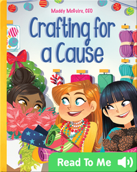 Maddy McGuire, CEO: Crafting for a Cause