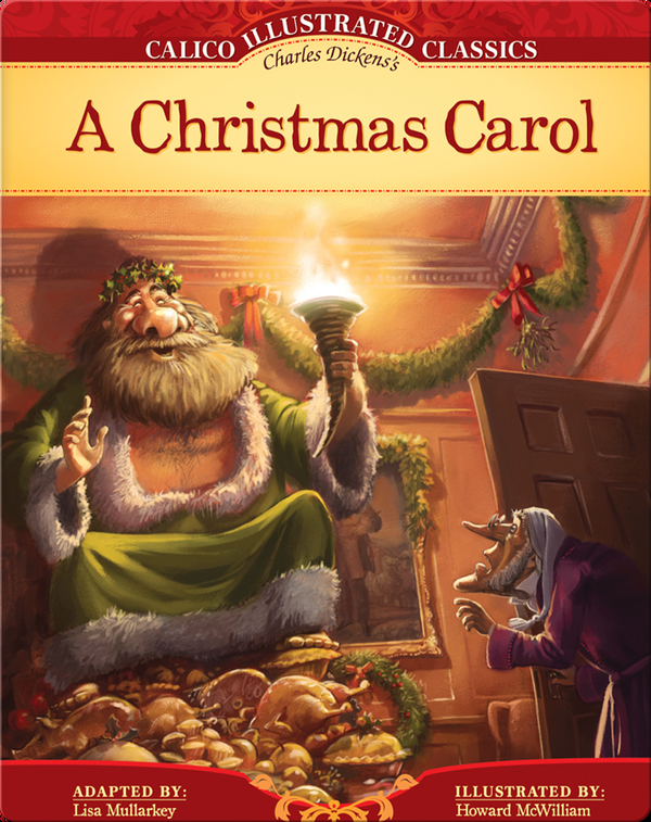 Calico Illustrated Classics: A Christmas Carol