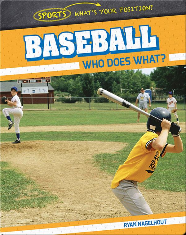 Baseball: Who Does What?