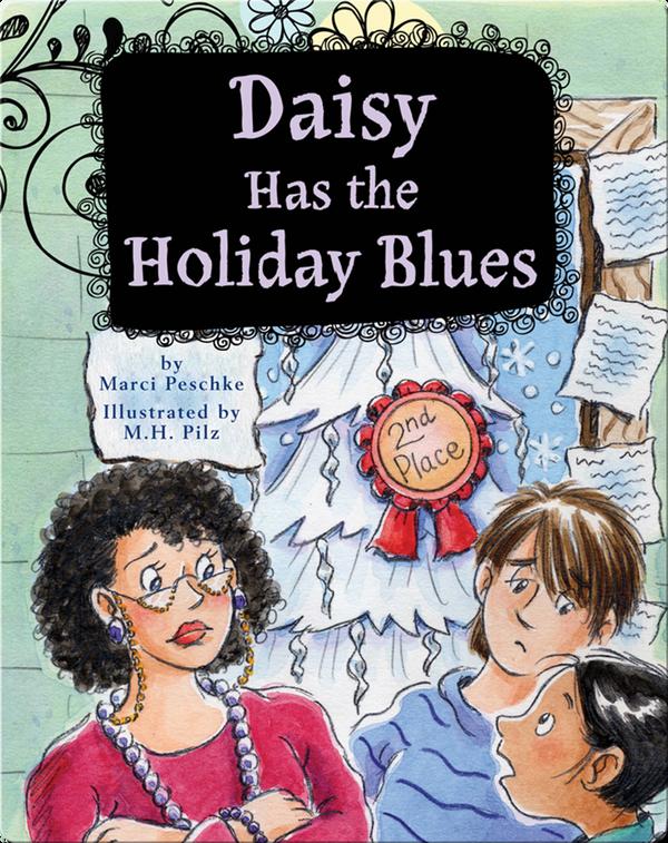 Growing Up Daisy Book 5: Daisy Has the Holiday Blues