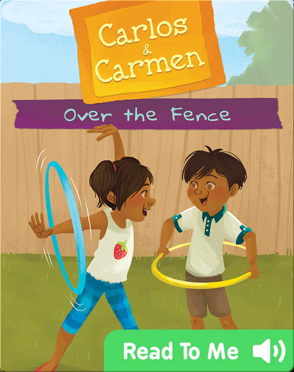 Carlos & Carmen: Over the Fence