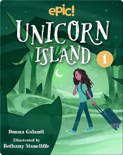 Unicorn Island Book 1: The Secret of Lost Luck