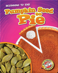 Pumpkin Seed to Pie