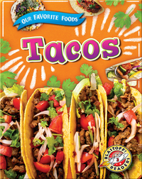 Our Favorite Foods: Tacos