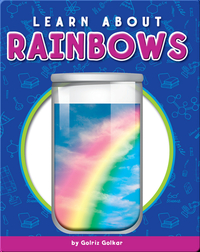 Learn About Rainbows