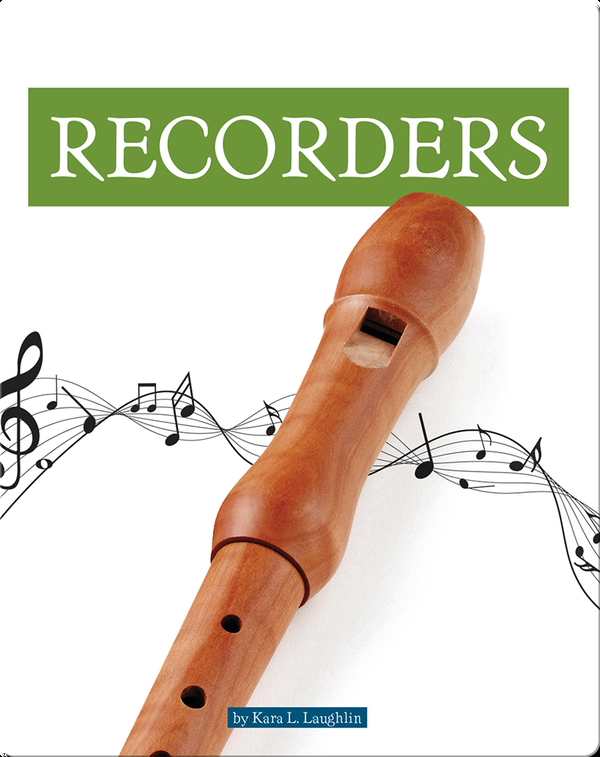 Musical Instruments: Recorders