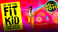 GO With YOYO: Do the YOYO! Fit Kid Brain Break!