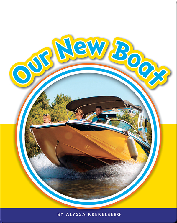 Learning Sight Words: Our New Boat