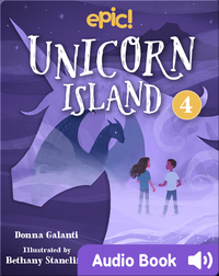 Unicorn Island Book 4: The Secret of Lost Luck