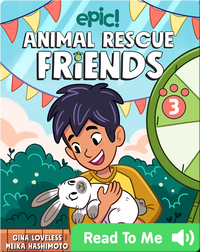 Animal Rescue Friends Book 3: Mikey and Hopper