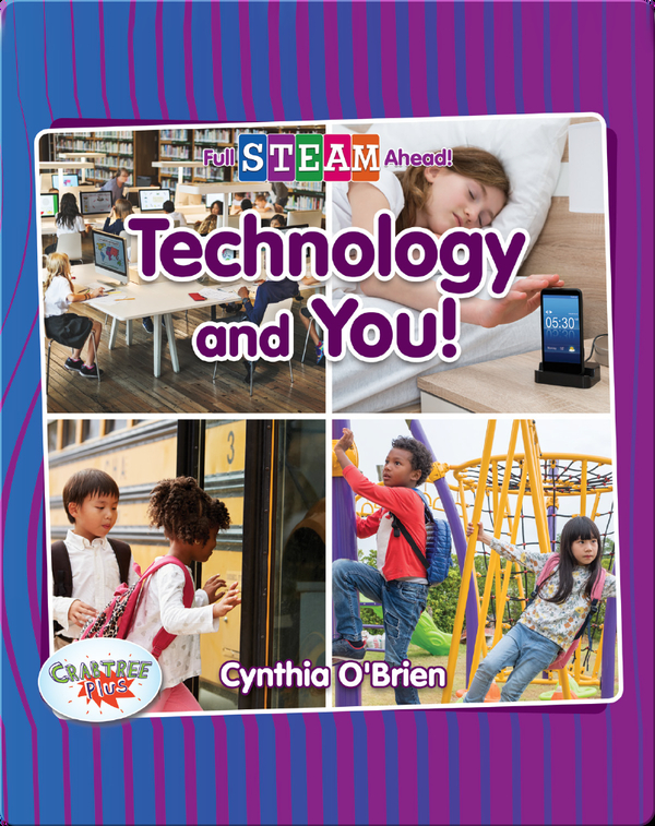 Full STEAM Ahead!: Technology and You!