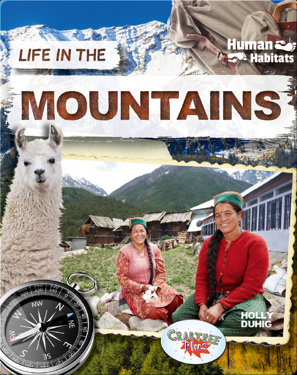 Human Habitats: Life in the Mountains