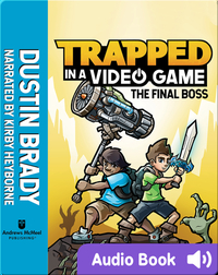 Trapped in a Video Game Book 5: The Final Boss