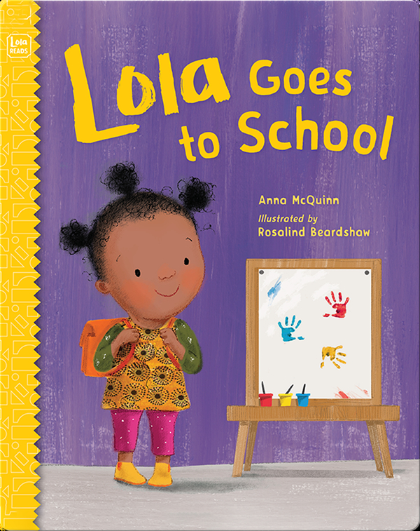 Lola Goes to School