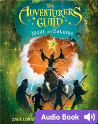 The Adventurer's Guild:  Night of Dangers