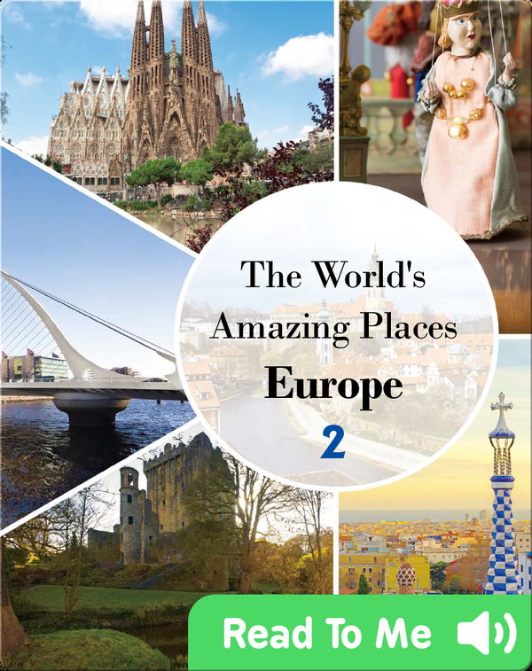 The World's Amazing Places Europe 2